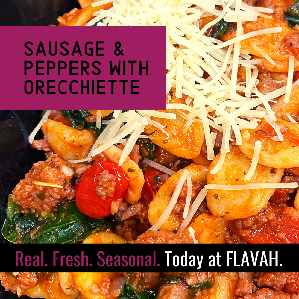 Sausage & Peppers with Orecchiette